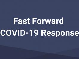 Fast Forward COVID-19 Response