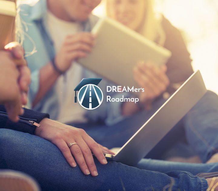 DREAMer's Roadmap